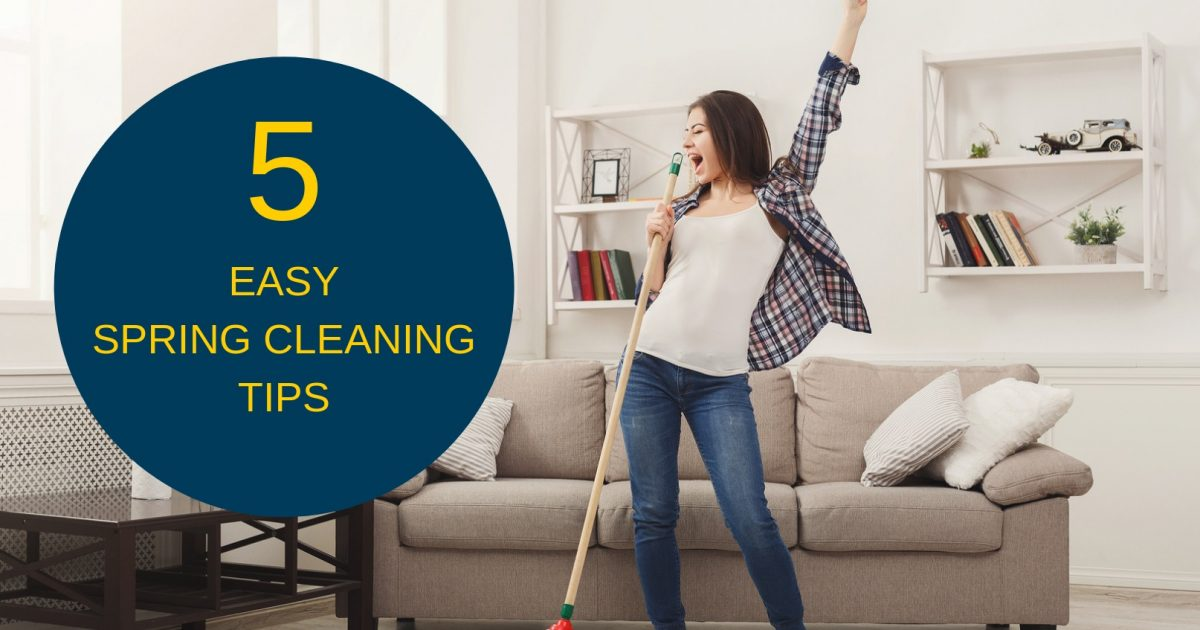 5 Easy Steps to Spring Clean Your Home